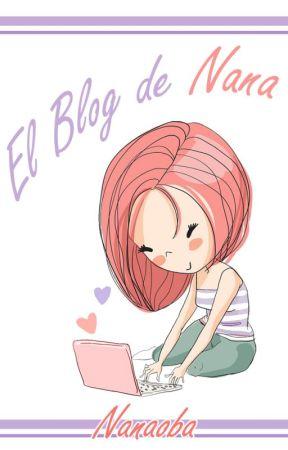 El Blog de Nana by Nanaoba