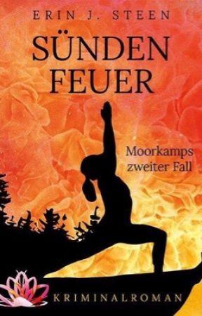 Sündenfeuer: Moorkamps zweiter Fall by erinjsteen