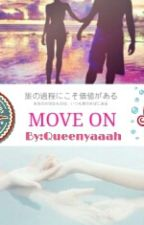Move On by Queeenyaaah