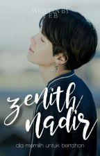 Zenith Nadir by weirdoarmy