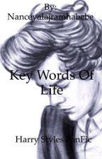 Key Words of life (h.s. Fanfic) by Nanceyalajramhabebe