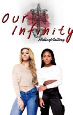Our Infinity by HidingWriting