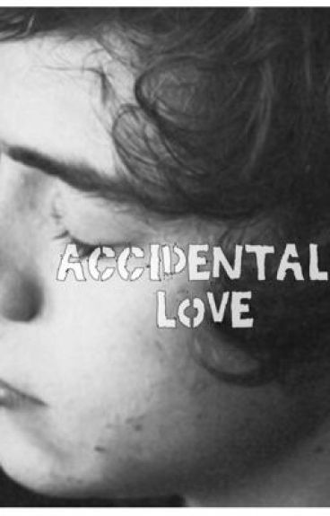 Accidental Love [on hold] by AnnaDummieKokopufz