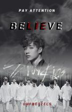 Believe || • skz ff • by OhFretzels
