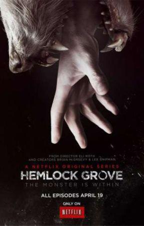 Hemlock Grove preferences by Ambrose-chan