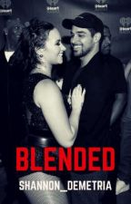 blended by Shannon_Demetria