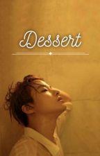 ••DESSERT•• by heyahe_lw