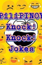 PiliPINOY Knock Knock Jokes by vincefer04