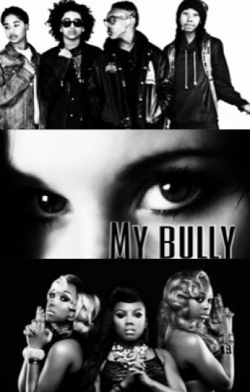 My Bully (a mindless behavior and Omg Girlz story)