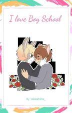 I Love Boy School (boyXboy) by hakashima_