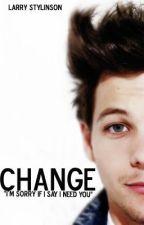 Change | Segunda parte by 1Dmakingmestrong