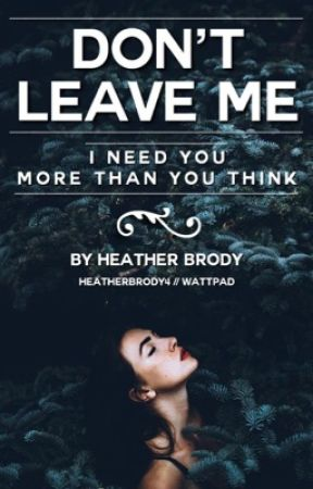 Don't Leave Me    Fred Weasley: Sequel to Trust Me by heatherbrody4