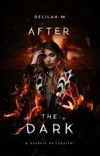 After The Dark by cherrivodka