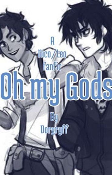 Oh my Gods {Leo Valdez x Nico di Angelo fanfic} [boyxboy]