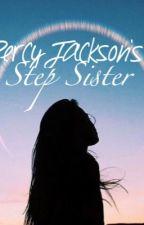 Percy Jackson's Step Sister. #Wattys2016 by _JuneBaby_