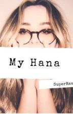 My Hana by SuperRav
