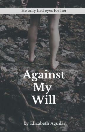 Against My Will by Jinx01