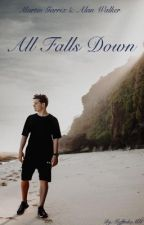 || All Falls Down || M.G. || A.W. || by MuffinkaMG