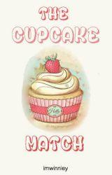 The Cupcake Match ✔ by imwinniey