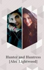Hunter and Huntress | Alec Lightwood by HuntressLightwood24