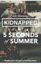 Kidnapped By 5sos || Luke Hemmings by AwkwardlyCuteHemmo
