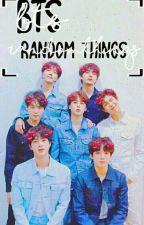 BTS    • Random Things • by LastBreath120