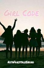 Girl Code by NotaFairyytaleEnding