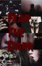 Fear The Dark by little_5_mixer