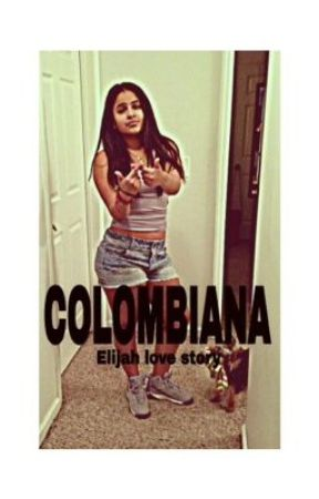 Colombiana EJ love story by WestbrookClan