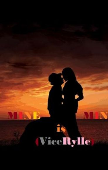MINE is MINE (ViceRylle)