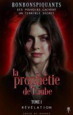 La Prophétie de l'Aube - Tome 1 : Aedena [#WGT2018] by Bonbonspiquants