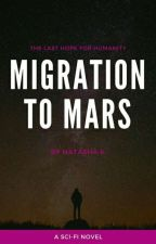 Migration to Mars by Nat2224