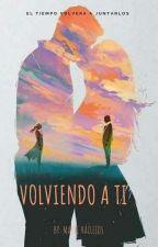 Volviendo a ti by VMayteC