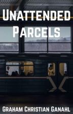 Unattended Parcels (A Short Story) by GrahamChristian