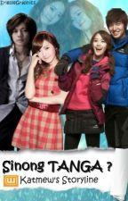 Sinong TANGA? [COMPLETED] by katmew