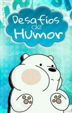 Desafíos de humor by Patata_Random