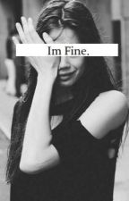 i'm fine by SHWEEP_
