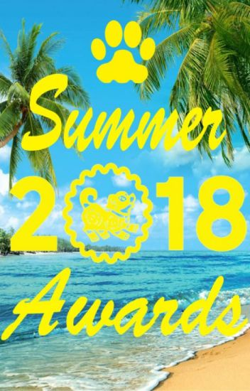 Dog Summer 2018 Awards [FINISHED]