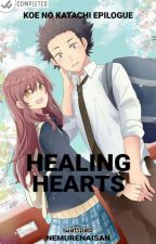 Healing Hearts: A Silent Voice Epilogue |Ongoing| by dyeyeiyesh