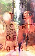 In The Heart....of a Girl (Laurinah) by ThePromisesImade