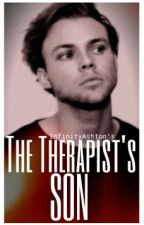 The Therapist's Son // Ashton Irwin [AU] ✔ by InfinityAshton