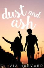 Dust and Ash by LovelyLivvi