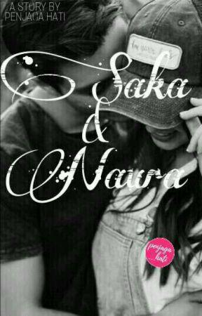 Saka dan Naura by penjaga_hati11