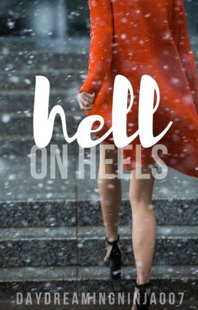 Hell On Heels by daydreamingninja007