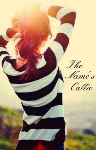The Name's Callie