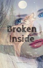Broken Inside by FaZiKiKaw