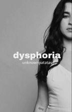 Dysphoria by unknownpatatas
