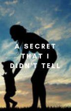 A Secret That I Didn't Tell by jakepaul_4l