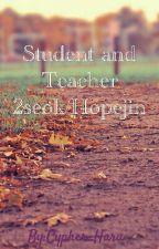 Student and Teacher 2seok/Hopejin by Nano_Ahn