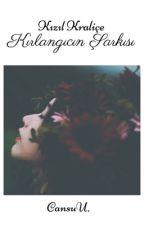 Kızıl Kraliçe: Kırlangıcın Şarkısı (1. Kitap) by Cansumucansu